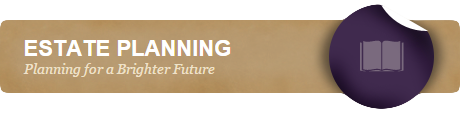Estate Planning - Planning for a Brighter Future